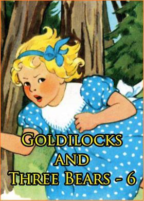 Goldilocks and Three Bears #6