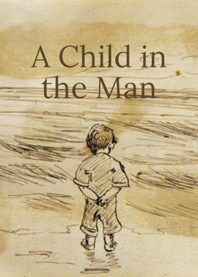 A Child in the Man