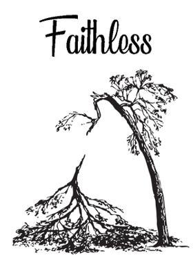 Faithless.