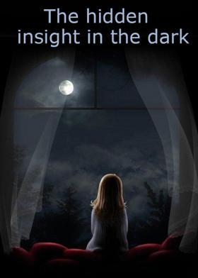 The hidden insight in the dark