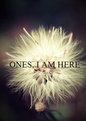 Once, I Am Here