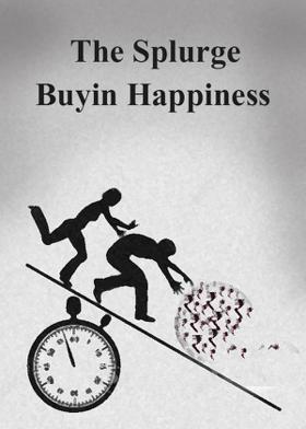 The Splurge Of Buyin Happiness