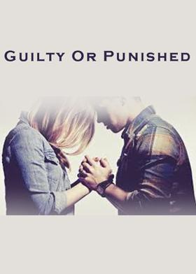 Guilty Or Punished
