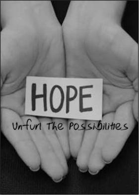 Hope :Unfurl The Possibilities