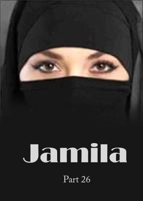 Jamila-Part 26