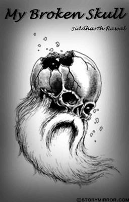 My Broken Skull