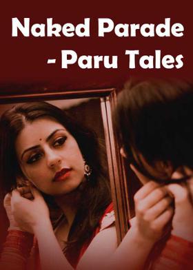 Naked Parade -  Paru Tales