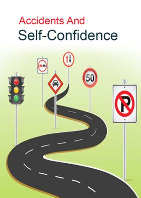 Accidents And Self-Confidence