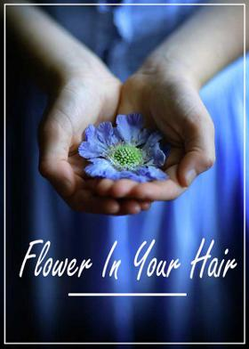 Flower In Your Hair