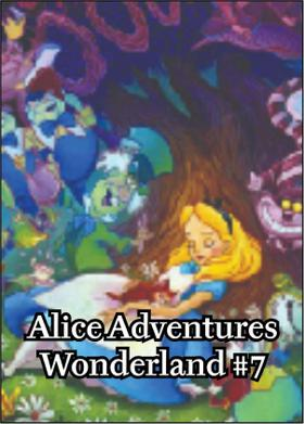 Alice Adventures Wonderland#7