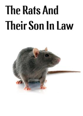 The Rats And Their Son In Law