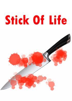 Stick Of Life