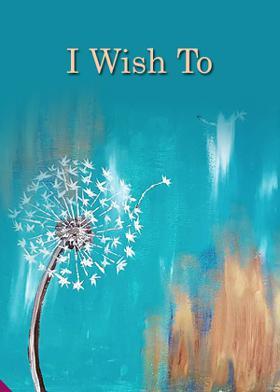 I Wish To