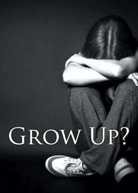 Grow Up?