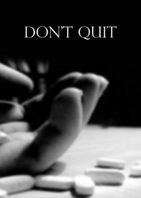Don't Quit
