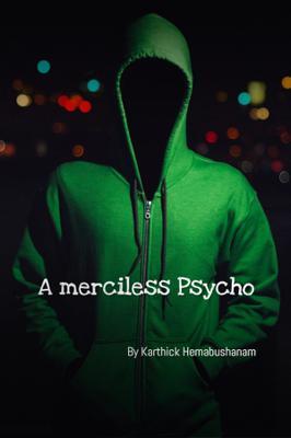 A Merciless Psycho