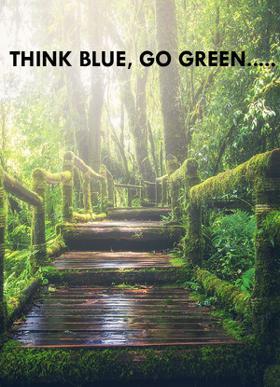 THINK BLUE, GO GREEN.....