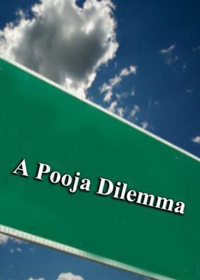 A Pooja Dilemma
