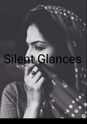 Silent Glances