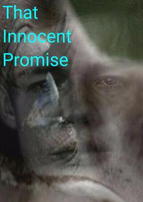 That Innocent Promise