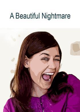 A Beautiful Nightmare