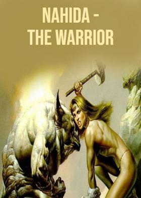 Nahida - The Warrior