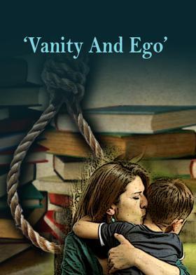 'Vanity And Ego'