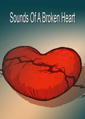 Sounds Of A Broken Heart