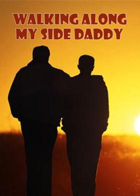 Walking Along My Side Daddy