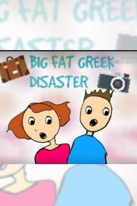 Big Fat Greek Disaster