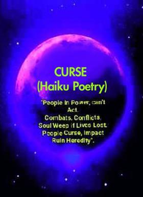 CURSE (Haiku Poetry)