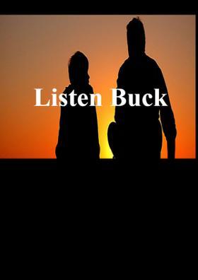 Listen Buck