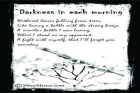 Darkness In Each Morning