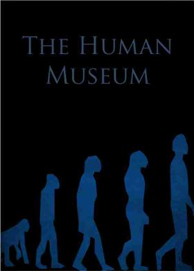 The Human Museum