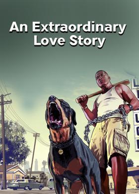 An Extraordinary Love Story
