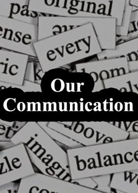 Our Communication