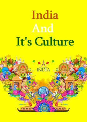 India And It's Culture