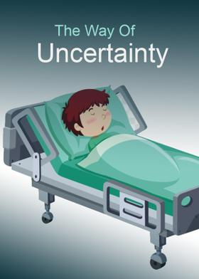 The Way Of Uncertainty