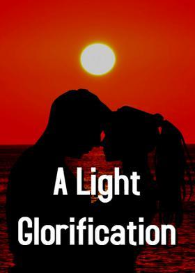 A Light Glorification