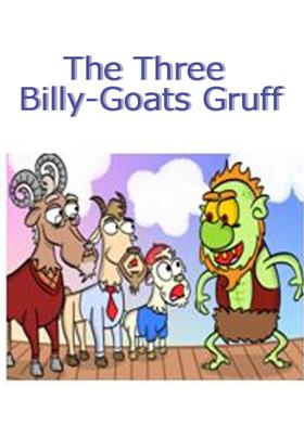 The Three Billy-Goats Gruff