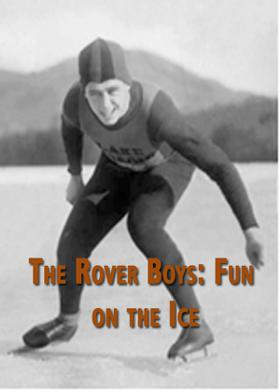 The Rover Boys: Fun on the Ice