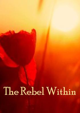 The Rebel Within