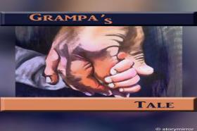 Grampa'S Tale