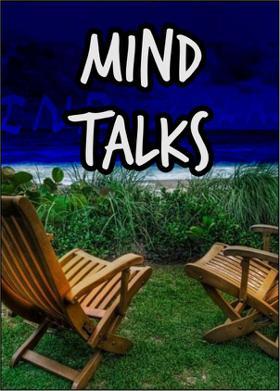 MIND TALKS