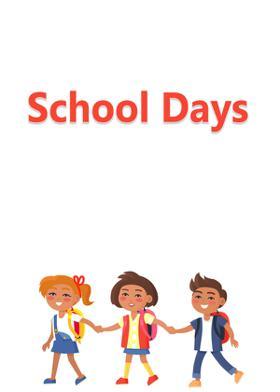 School Days...