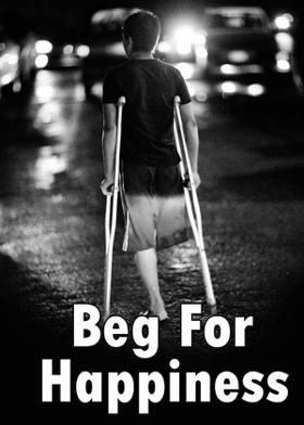Beg For Happiness