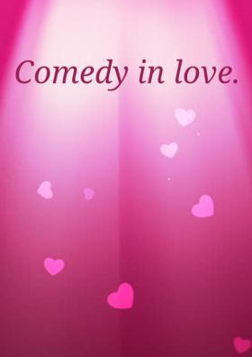 Comedy In Love