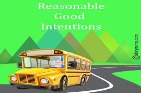 Reasonable Good Intentions