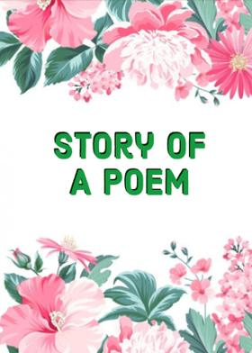 Story Of A Poem