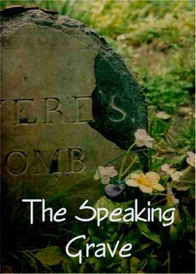 The Speaking Grave